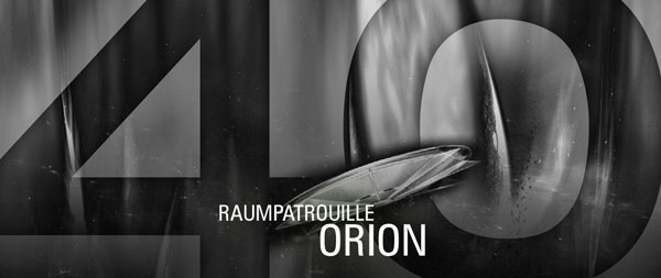 40 Jahre Raumpatrouille Orion