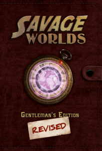Savage Worlds Gentlemen's Edition Revised